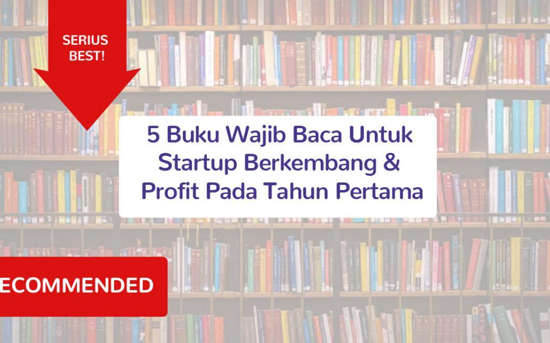 5 Buku Wajib Baca Untuk Startup Berkembang & Profit Pada Tahun Pertama
