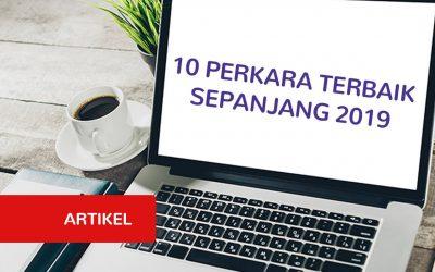 10 Perkara Terbaik Yang Berlaku Kepada Saya Sepanjang 2019